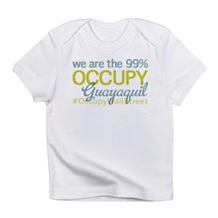 Occupy Guayaquil Infant T-Shirt