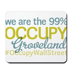 Occupy Groveland Mousepad