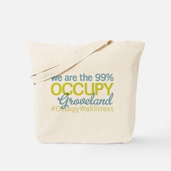 Occupy Groveland Tote Bag