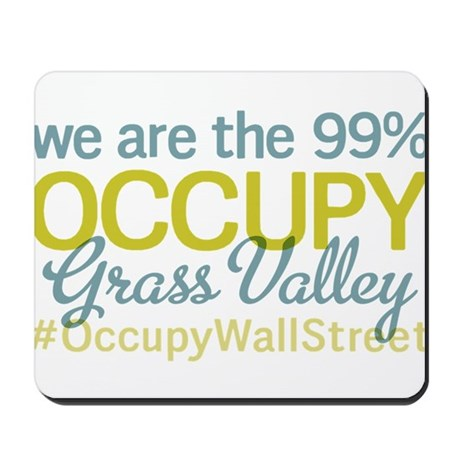 Occupy Grass Valley Mousepad
