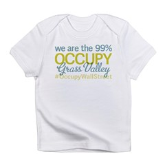 Occupy Grass Valley Infant T-Shirt