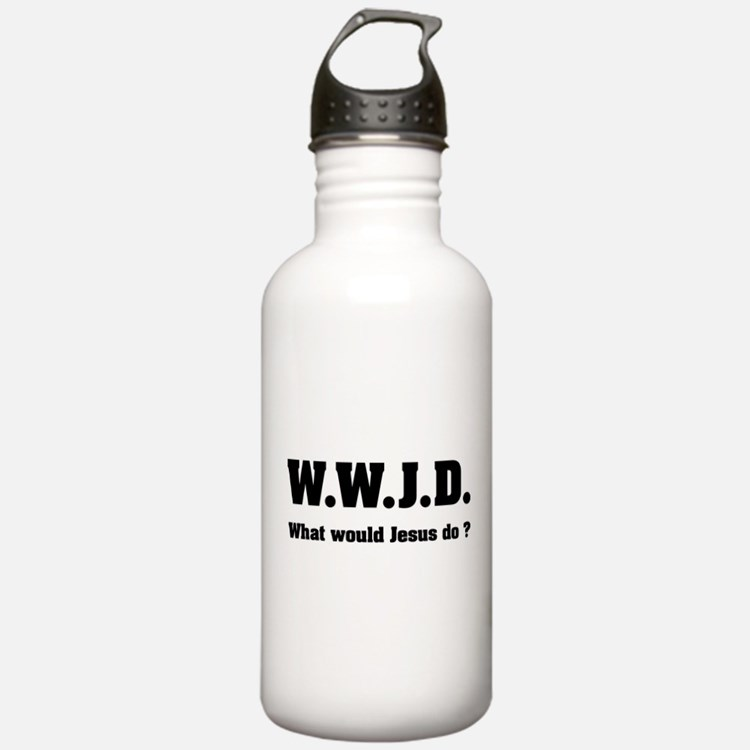 What would Jesus do ? Water Bottle