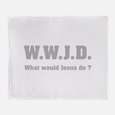 What would Jesus do ? Throw Blanket