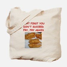 fried chicken joke Tote Bag