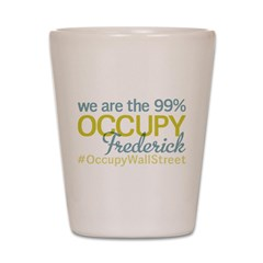 Occupy Frederick Shot Glass