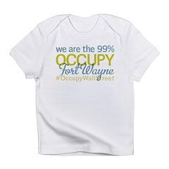 Occupy Fort Wayne Infant T-Shirt