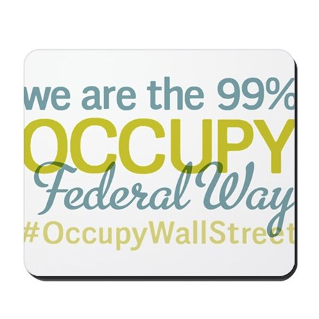 Occupy Federal Way Mousepad