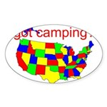 got camping? Sticker (Oval)