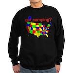 got camping? Sweatshirt (dark)