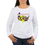 got camping? Women's Long Sleeve T-Shirt