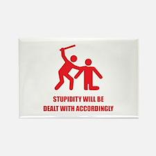 Stupidity Rectangle Magnet