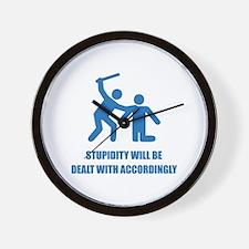Stupidity Wall Clock