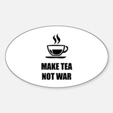 Make tea not war Decal
