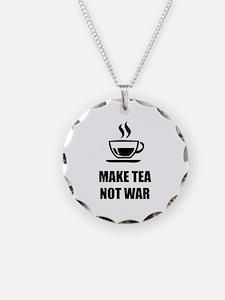 Make tea not war Necklace