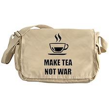 Make tea not war Messenger Bag