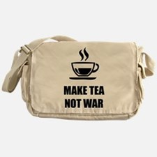 Make tea not war Messenger Bag