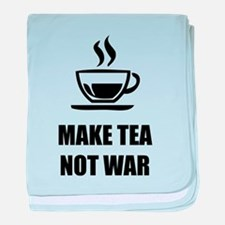 Make tea not war baby blanket
