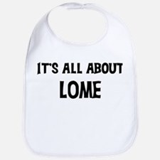 All about Lome Bib