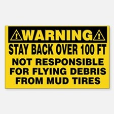 Stay Back Over 100 Feet Sticker (Rectangle)