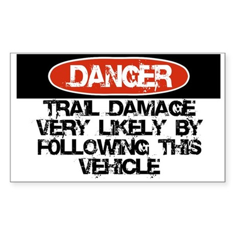 Trail Damage Likely Sticker (Rectangle)