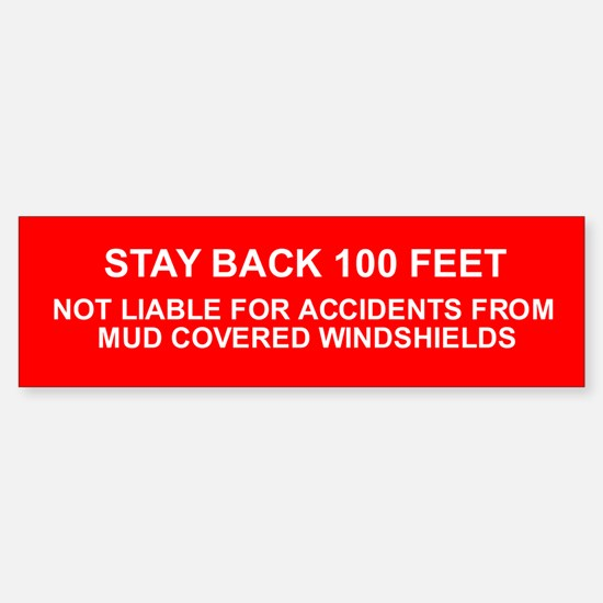 100 Feet Warning Bumper Bumper Sticker