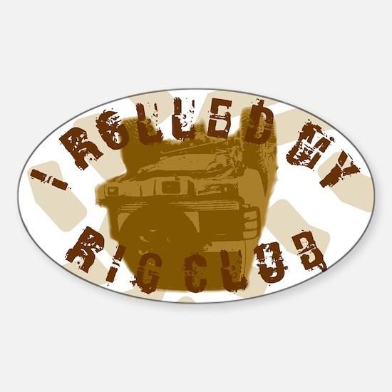I Rolled My Rig Club Sticker (Oval)