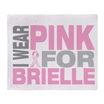I wear pink for Brielle Throw Blanket