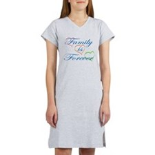 Family is Forever Women's Nightshirt