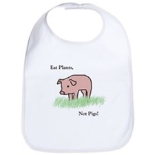 Eat Plants, Not Pigs, Bib