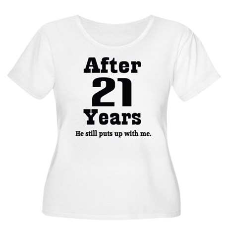 21st Anniversary Funny Quote Women's Plus Size Sco
