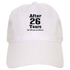26th Anniversary Funny Quote Baseball Cap