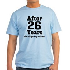 26th Anniversary Funny Quote T-Shirt
