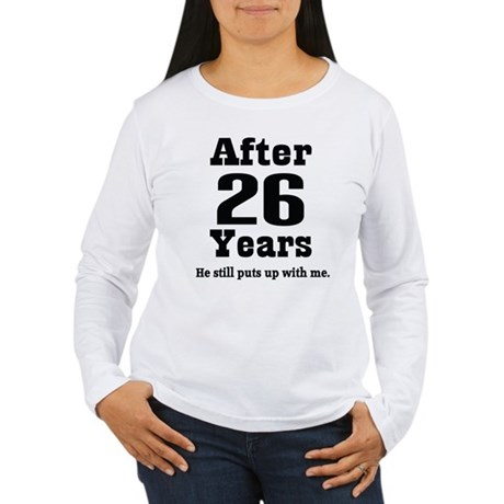 26th Anniversary Funny Quote Women's Long Sleeve T