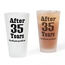 35th Anniversary Funny Quote Drinking Glass