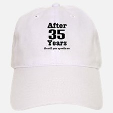 35th Anniversary Funny Quote Baseball Baseball Cap