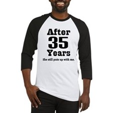 35th Anniversary Funny Quote Baseball Jersey