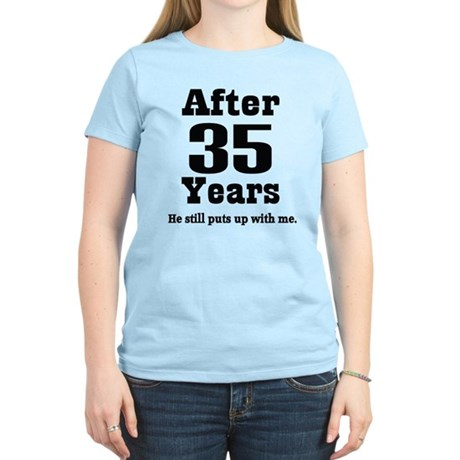 35th Anniversary Funny Quote Women's Light T-Shirt