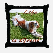 Cavalier Great Life Throw Pillow