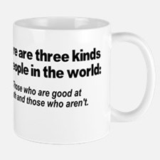 There are three kinds of peop Mug