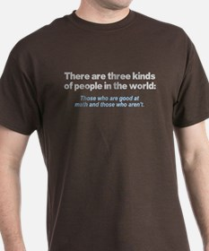 There are three kinds of peop T-Shirt