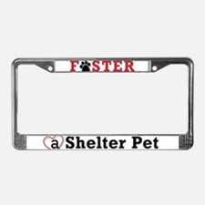 Foster a Shelter Pet License Plate Frame