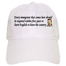 Teddy Roosevelt Quote - Every Immigrant Baseball Cap