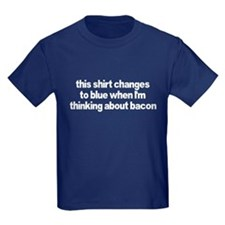 When I'm thinking of bacon T