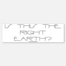 Right Earth Bumper Bumper Sticker