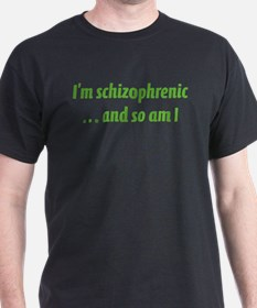 Schizophrenic T-Shirt