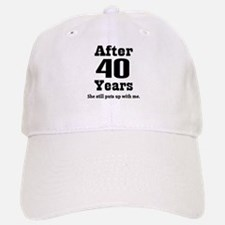 40th Anniversary Funny Quote Baseball Baseball Cap