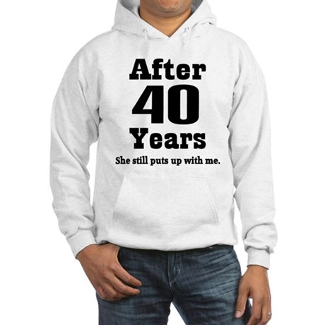 40th Anniversary Funny Quote Hooded Sweatshirt