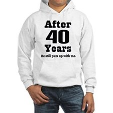 40th Anniversary Funny Quote Hoodie