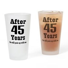 45th Anniversary Funny Quote Drinking Glass