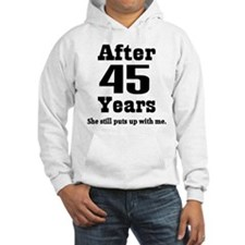 45th Anniversary Funny Quote Hoodie